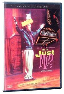 Is It Just Me? (Ken Davis Live Series)