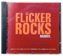 Flicker Rocks Harder