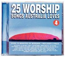 25 Worship Songs Australia Loves (Vol 4)