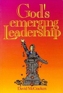 Gods Emerging Leadership
