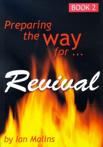 Revival #02: Preparing the Way For Revival