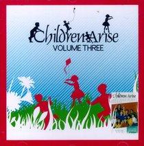 Children Arise Volume 3