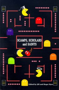 Scamps, Scholars and Saints