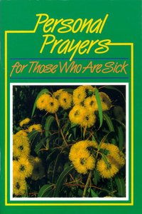 Personal Prayers For Those Who Are Sick