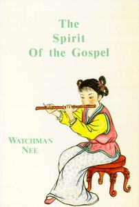 The Spirit of the Gospel