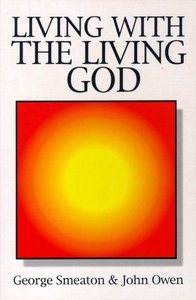 Living With the Living God (Great Christian Classics Series)