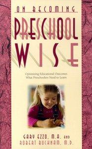 Preschool Wise (On Becoming Series)