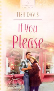 If You Please (Heartsong Series)