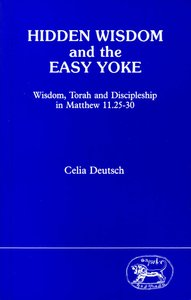 Hidden Wisdom and the Easy Yoke