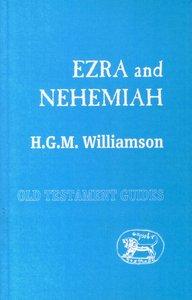 Ezra and Nehemiah (Old Testament Guides Series)