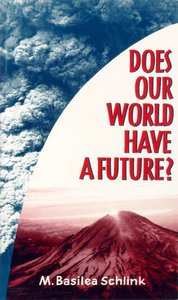 Does Our World Have a Future?
