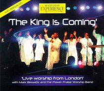 The King is Coming (Worship Experience Series)
