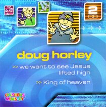 We Want to See Jesus Lifted High / King of Heaven Double CD