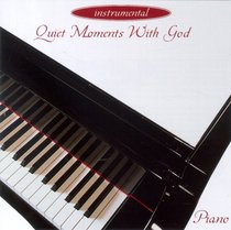 Quiet Moments With God: Piano