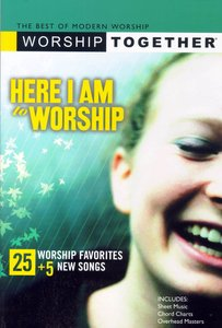 Worship Together: Here I Am to Worship 1 Songbook