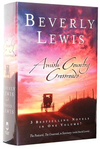 Amish Country Crossroads (Three Novels In One)