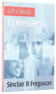 Lets Study Ephesians