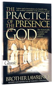 The Practice of the Presence of God (Pure Gold Classics Series)