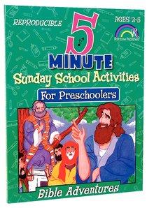5 Minute Sunday School Activities For Preschoolers: Bible Adventures