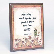 Country Plaque: All Things Work Together