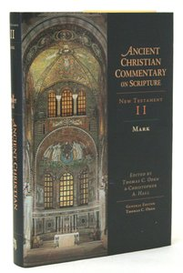 Accs NT: Mark (2nd Edition) (Ancient Christian Commentary On Scripture: New Testament Series)