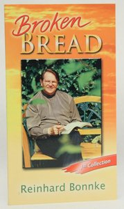 Broken Bread: First Collection