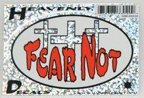 Heavenly Decal Mini Sticker: Fear Not