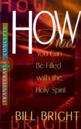 How You Can Be Filled With the Spirit (Transferable Concepts Series)