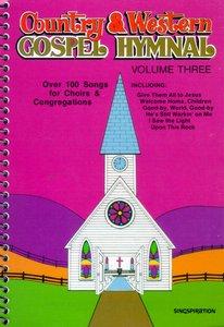 Country & Western Gospel Hymnal 3 (Music Book)