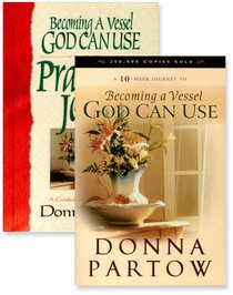Becoming a Vessel God Can Use/Becoming a Vessel God Can Use Prayer Journal