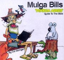 Mulga Bills Dinkum Aussie Guide to the Bible