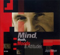 Mind, Mouth, Moods and Attitudes (4 Cds)