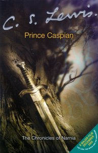 Narnia #04: Prince Caspian (Adult Movie Edition) (#04 in Chronicles Of Narnia Series)
