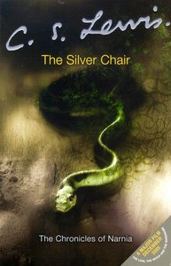 The Narnia #06: Silver Chair (Adult Movie Edition) (#06 in Chronicles Of Narnia Series)