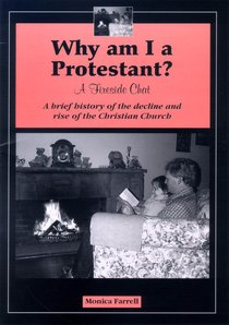 Why Am I a Protestant?