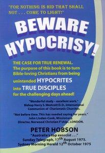Beware Hypocrisy!