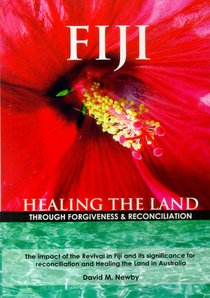 Fiji: Healing the Land Through Forgiveness & Reconciliation