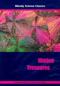Hidden Treasures (Moody Science Classics Series)