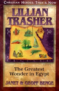 Lillian Trasher (Christian Heroes Then & Now Series)
