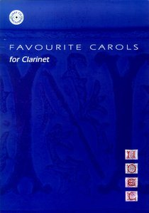 Favourite Carols Arranged For Clarinet (Music Book)