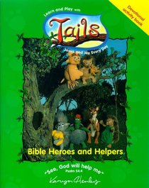 Bible Heroes and Helpers (Tails Series)