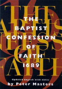 Baptist Confession of Faith, the 1689