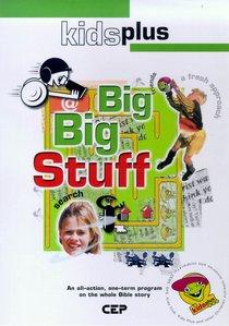 Big Big Stuff! (Leaders Pack) (Kids Plus Series)