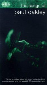 The Songs of Paul Oakley (2 Cd Pack)