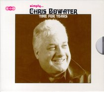 Simply... Chris Bowater Time For Tears (3 Cd Boxed Set)