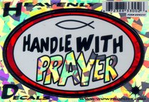 Heavenly Decal Mini Sticker: Handle With Prayer
