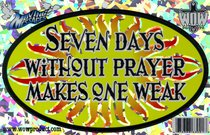 Oval Decals: Seven Days Without Prayer