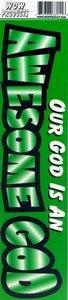 Bumper Sticker: Awesome God