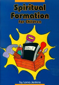 Spiritual Formation For Children
