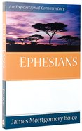 Ephesians (Expositional Commentary Series)